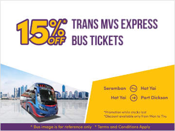 15% off Trans MVS Express Bus: Seremban to Hat Yai & Hat Yai to Port Dickson