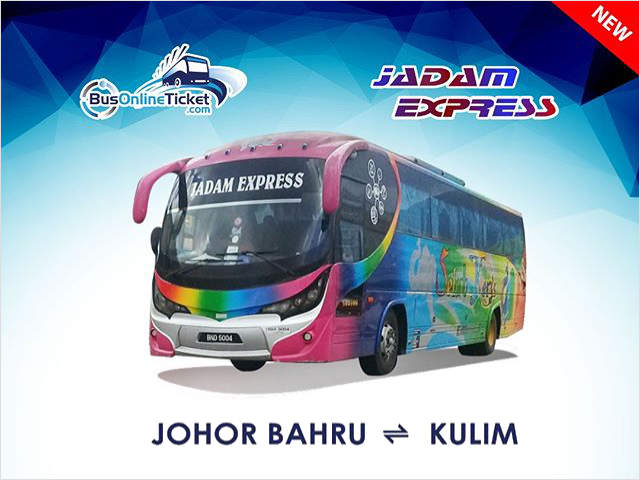Johor Bahru to Kulim Bus by Jadan Express