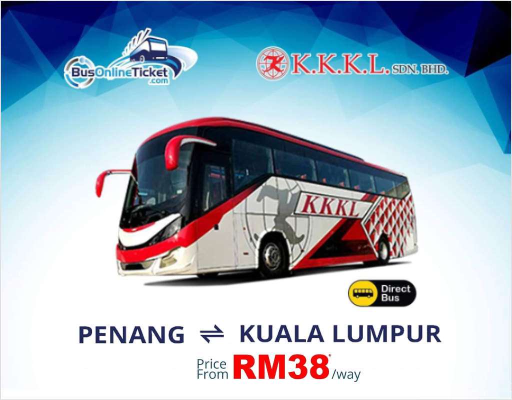 KKKL Express offers direct bus from Penang to Kuala Lumpur