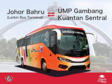 Bus from Johor Bahru to UMP Gambang & Kuantan
