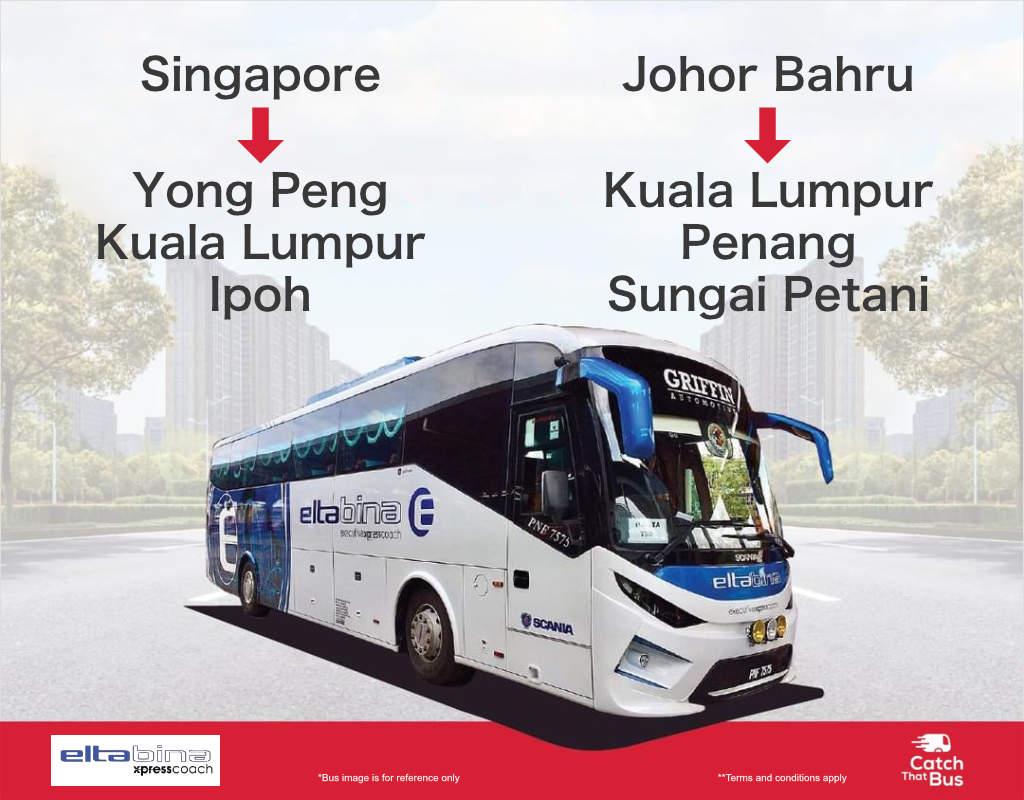 Eltabina bus from Singapore and Johor Bahru to Yong Peng, Kuala Lumpur, Ipoh, Penang and Sungai Petani