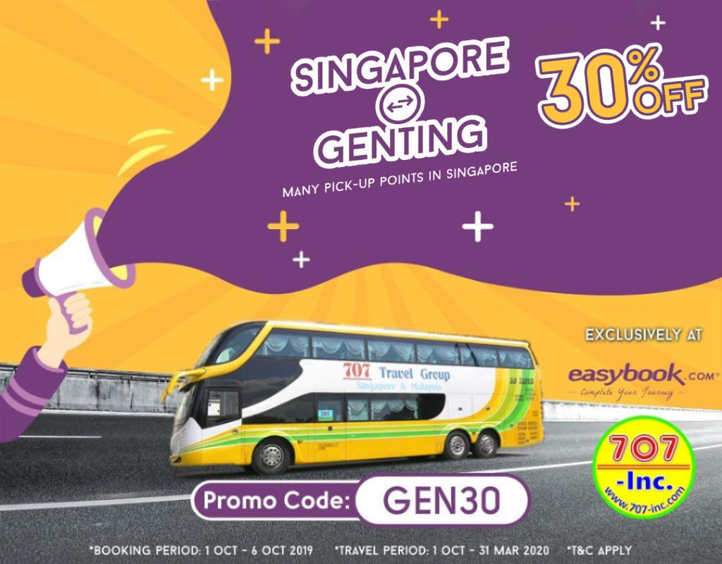 Promo: 30% off bus ticket between Singapore and Genting Highlands with 707-Inc