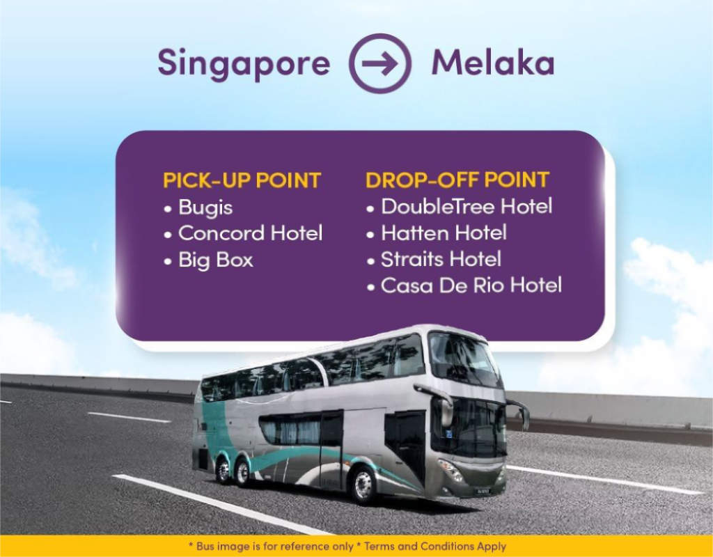 Bus to Malacca pick-up from Bugis MRT, Concorde Hotel Orchard & Big Box by Cityline Travel