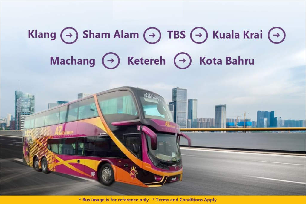 Klang to Kota Bahru Bus by AZ Liner